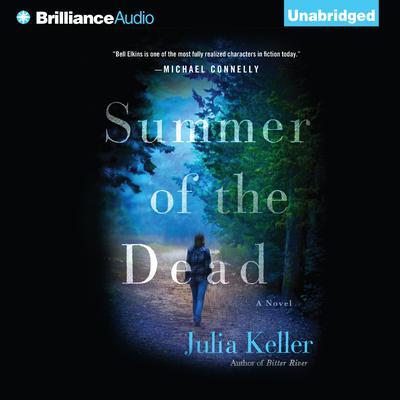 Summer of the Dead Audiobook, by Julia Keller