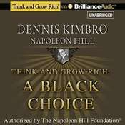 Think and Grow Rich: A Black Choice: A Black Choice Audiobook, by Dennis Kimbro