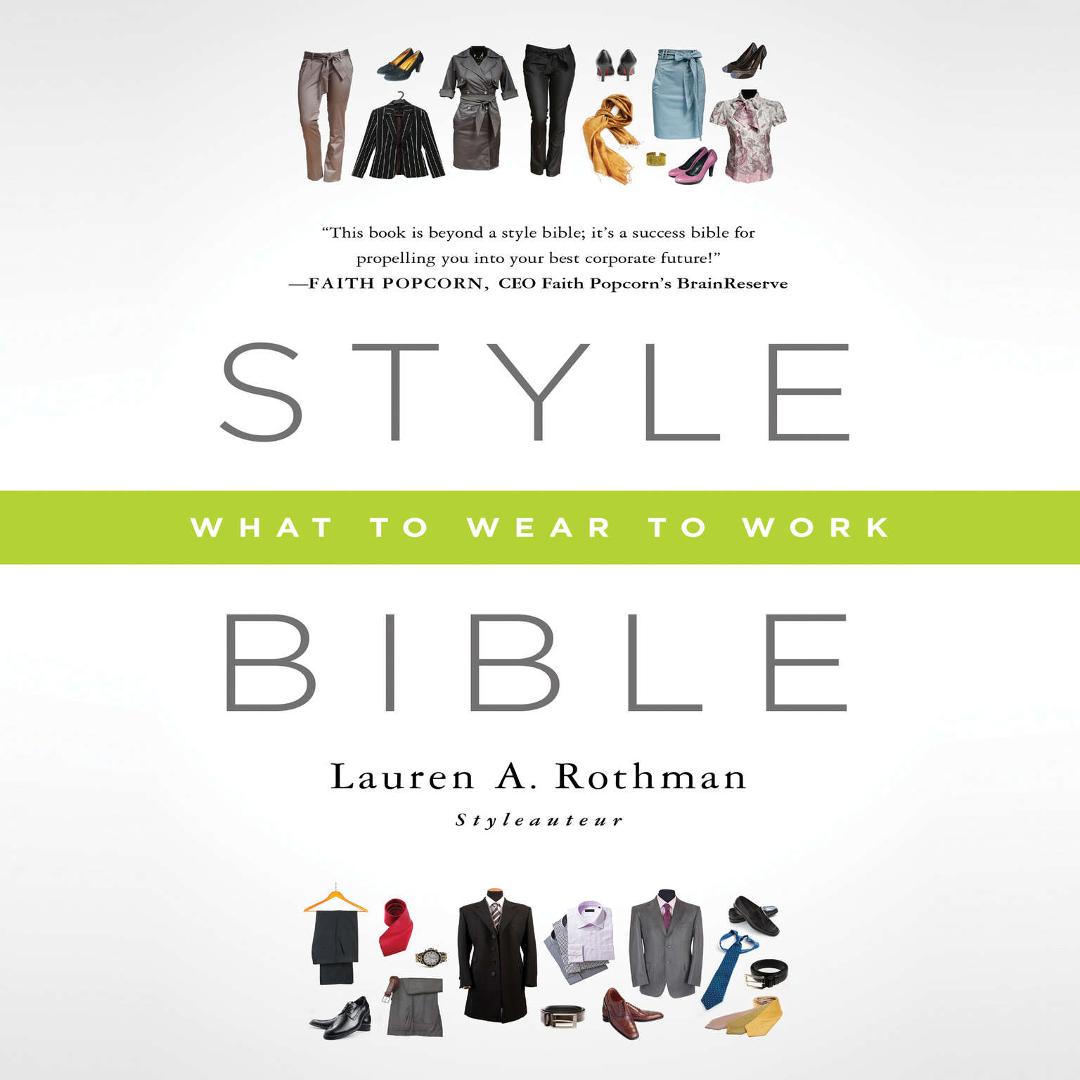 Printable Style Bible: What to Wear to Work Audiobook Cover Art