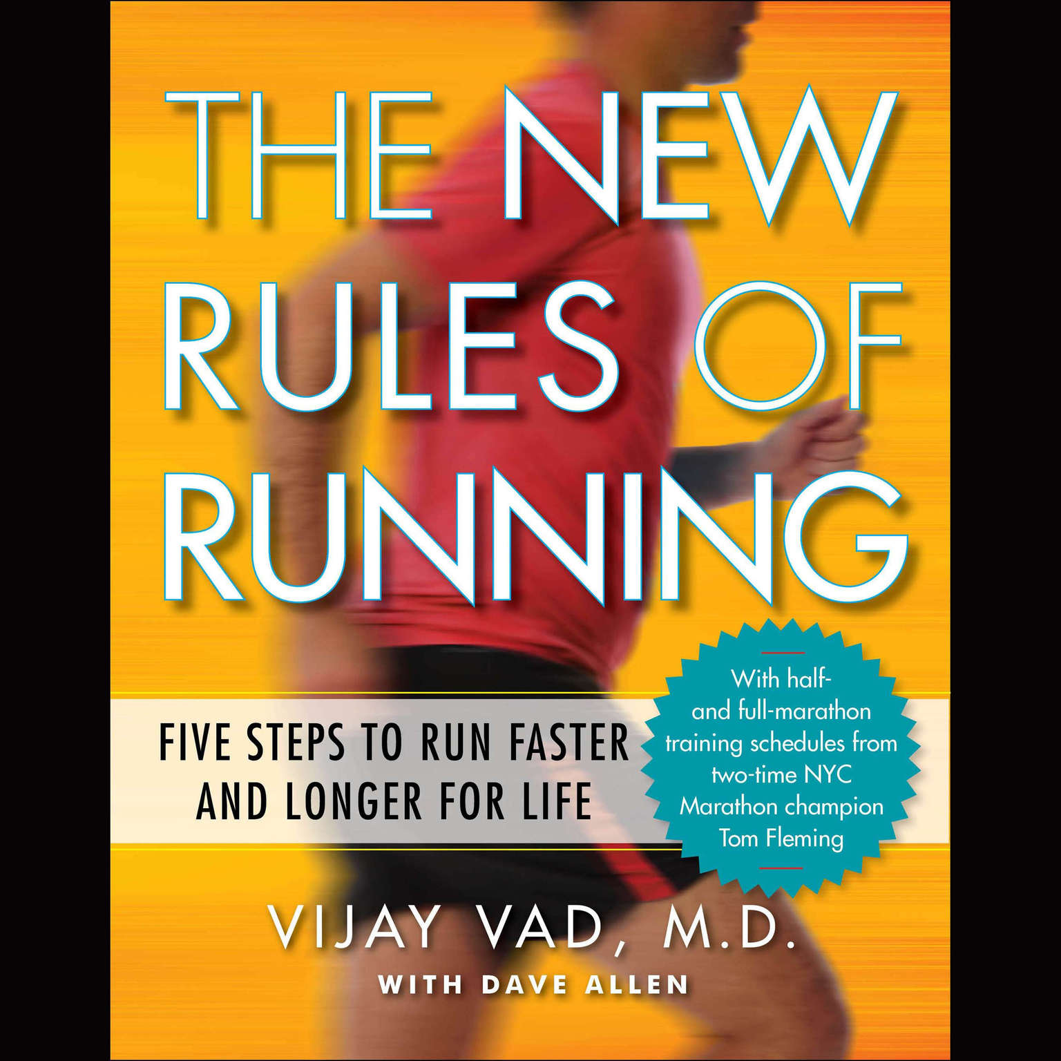 Printable The New Rules of Running: Five Steps to Run Faster and Longer for Life Audiobook Cover Art
