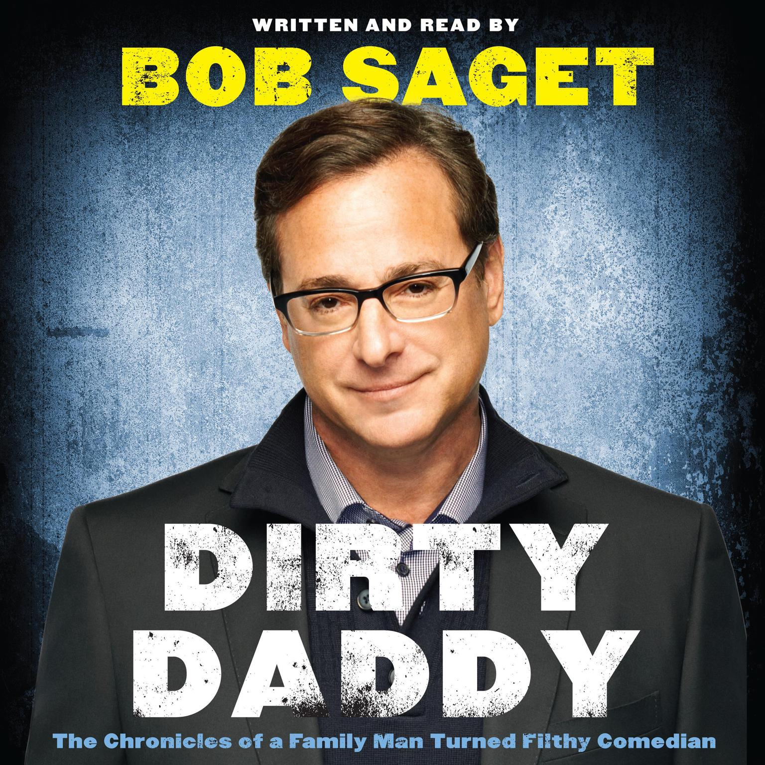 Printable Dirty Daddy: The Chronicles of a Family Man Turned Filthy Comedian Audiobook Cover Art