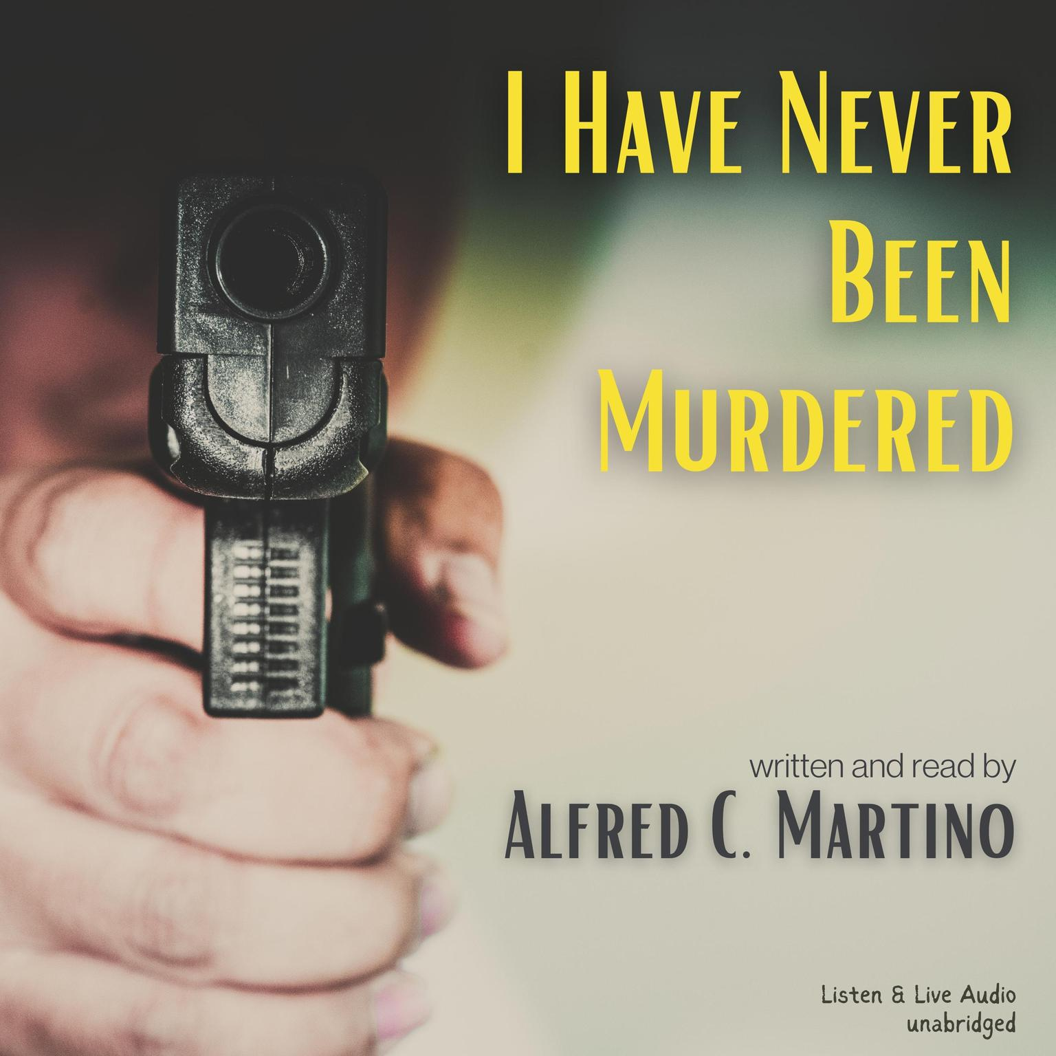 Printable I Have Never Been Murdered Audiobook Cover Art