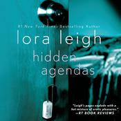 Hidden Agendas: A Novel Audiobook, by Lora Leigh