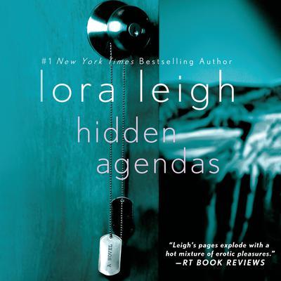 Hidden Agendas: A Novel Audiobook, by Lora Leigh
