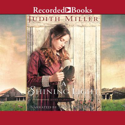 A Shining Light Audiobook, by Judith Miller