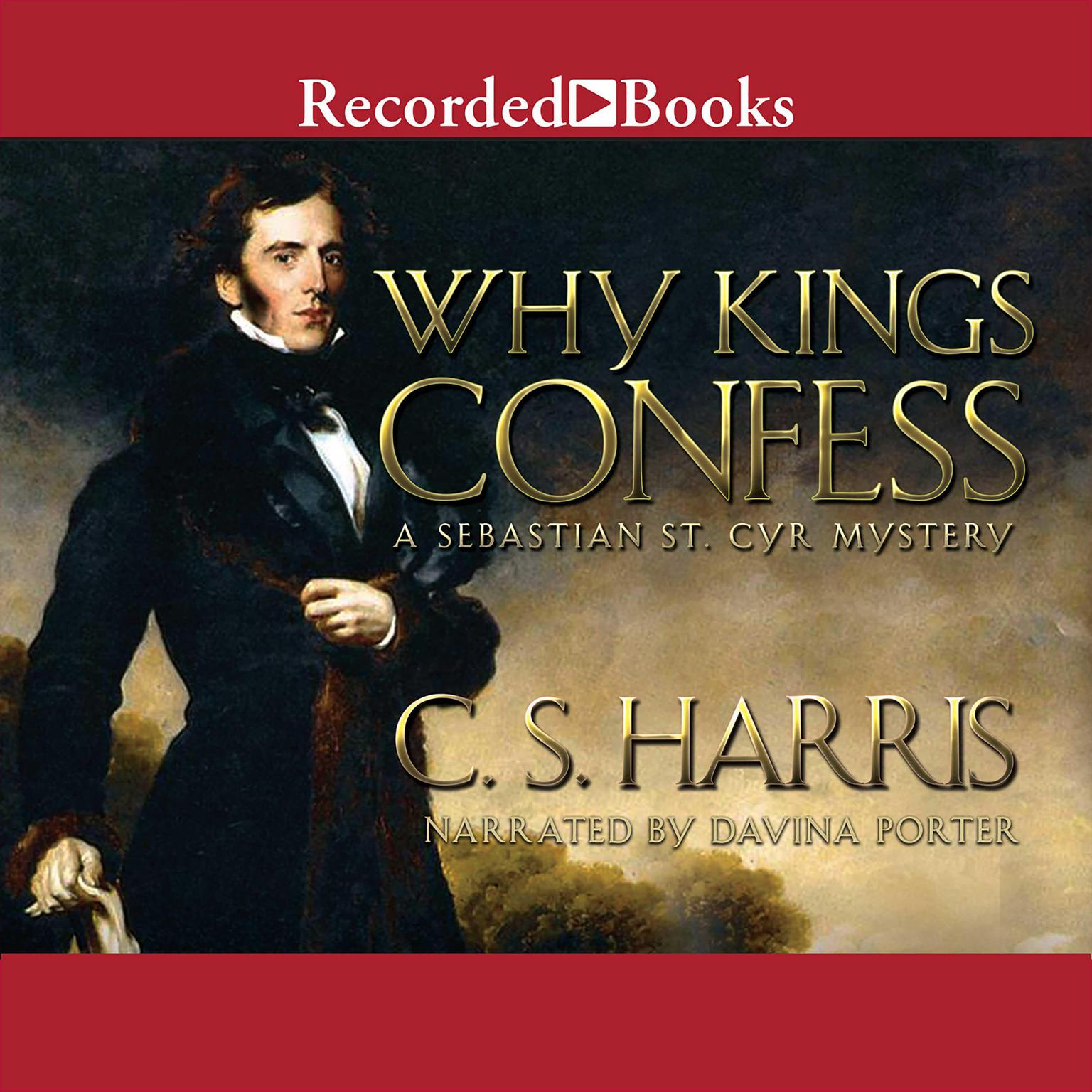 Printable Why Kings Confess: A Sebastian St. Cyr Mystery Audiobook Cover Art