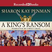 A King's Ransom Audiobook, by Sharon Kay Penman