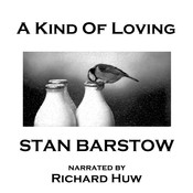 A Kind of Loving Audiobook, by Stan Barstow