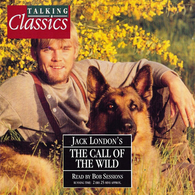 The Call of the Wild (Abridged) Audiobook, by Jack London