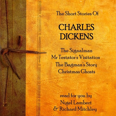 Charles Dickens: The Short Stories Audiobook, by Charles Dickens