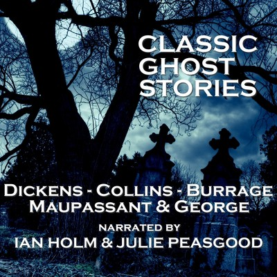 Classic Ghost Stories Audiobook, by various authors