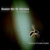 Dandruff Hits the Turtleneck Audiobook, by John Mayfield