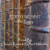 Edith Nesbit: The Poetry Audiobook, by E. Nesbit