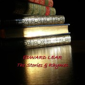 Edward Lear: Stories & Rhymes Audiobook, by Edward Lear