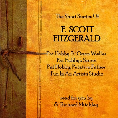 F. Scott Fitzgerald: The Pat Hobby Stories Audiobook, by F. Scott Fitzgerald