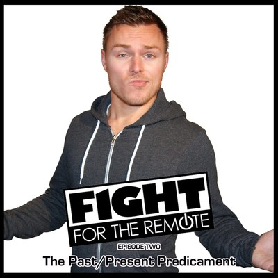 Fight for the Remote, Episode 2: The Past/Present Predicament  Audiobook, by Mark Adams