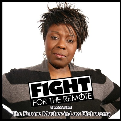 Fight for the Remote, Episode 3: The Future Mother-in-Law Dichotomy Audiobook, by Julia Dawn