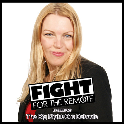 Fight for the Remote, Episode 5: The Big Night Out Debacle Audiobook, by Mark Adams