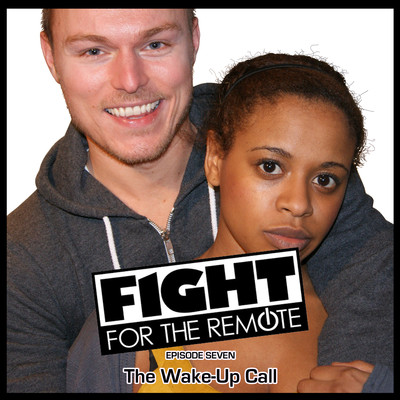 Fight for the Remote, Episode 7: The Wake-Up Call Audiobook, by Mark Adams