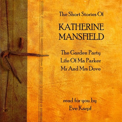 The Short Stories of Katherine Mansfield Audiobook, by Katherine Mansfield