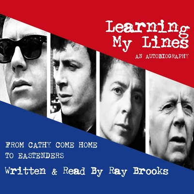 Learning My Lines (Abridged): An Autobiography Audiobook, by Ray Brooks