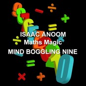 Maths Magic: Mind Boggling Nine  Audiobook, by Isaac Anoom