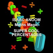 Maths Magic: Super Cool Percentages  Audiobook, by Isaac Anoom
