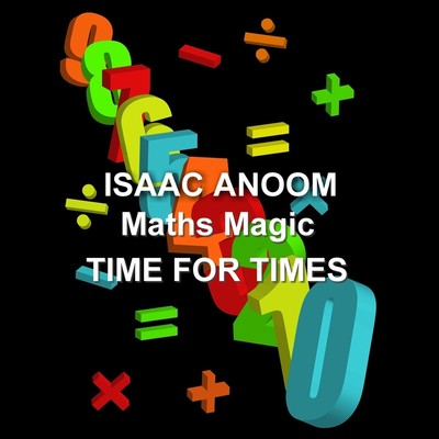 Maths Magic: Time for Times Audiobook, by Isaac Anoom