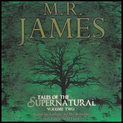 M. R. James: Tales of the Supernatural, Vol. 2 Audiobook, by M. R. James