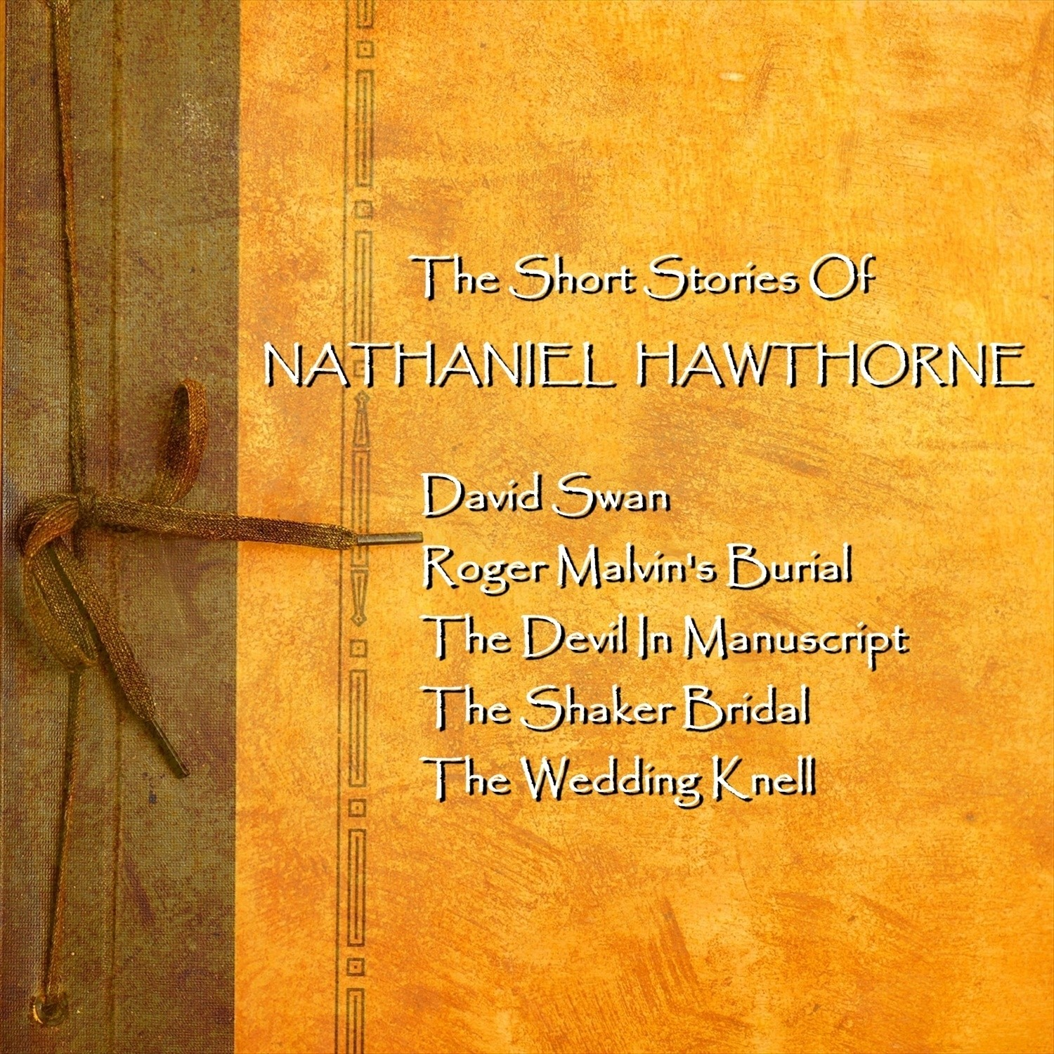 Printable Nathaniel Hawthorne: The Short Stories Audiobook Cover Art