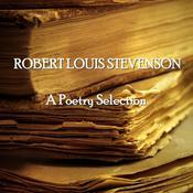 Robert Louis Stevenson: A Poetry Selection Audiobook, by Robert Louis Stevenson