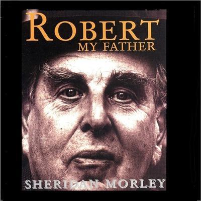 Robert, My Father (Abridged) Audiobook, by Sheridan Morley