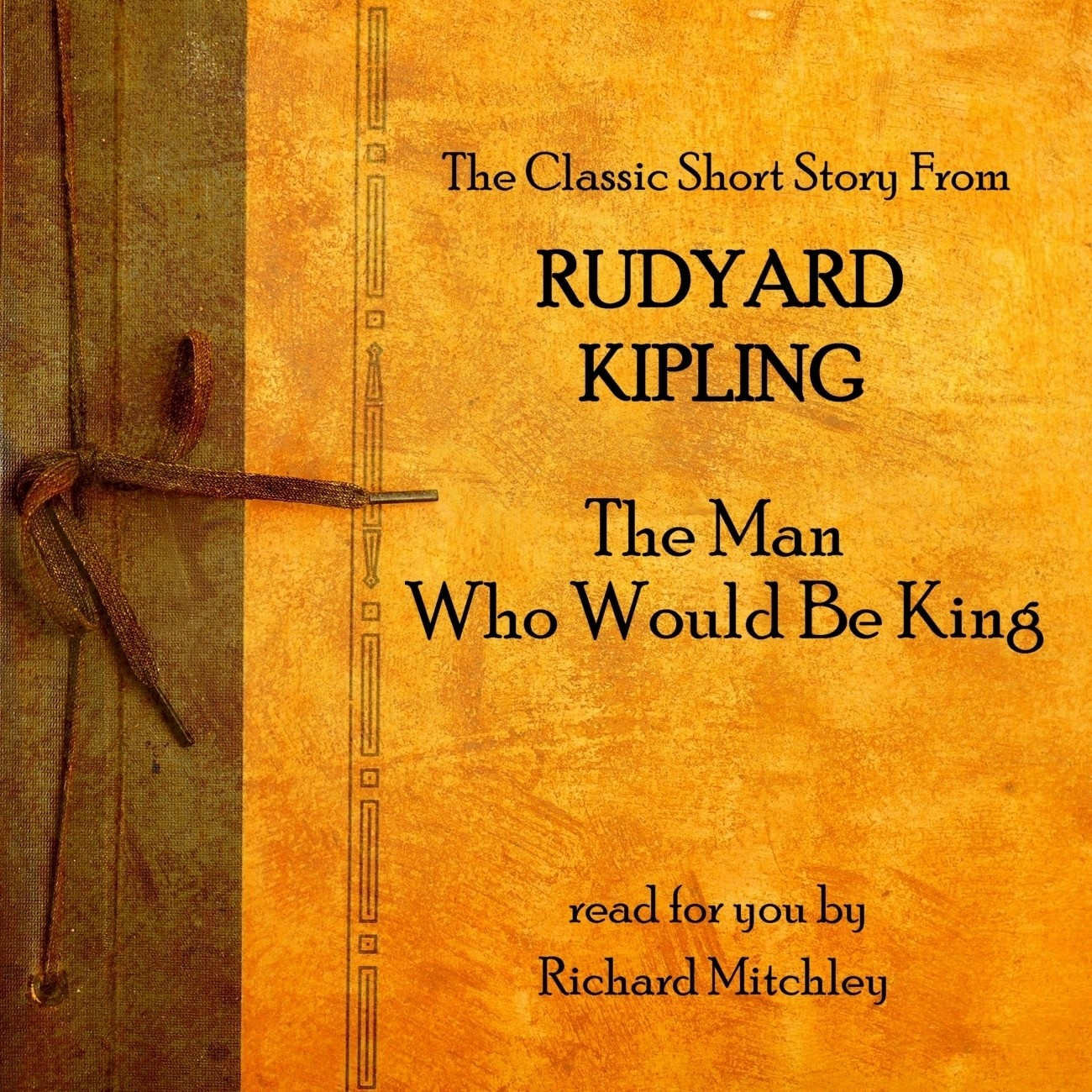 Printable The Man Who Would Be King Audiobook Cover Art