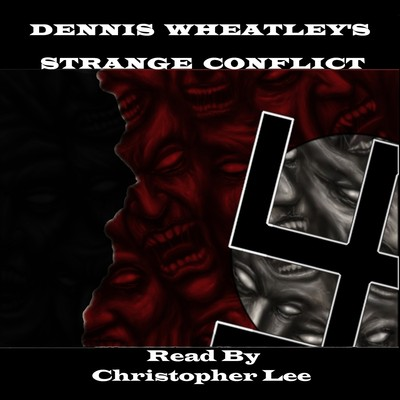 Strange Conflict Audiobook, by Dennis Wheatley