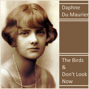 The Birds & Don't Look Now Audiobook, by Daphne du Maurier
