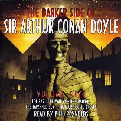 The Darker Side of Sir Arthur Conan Doyle, Vol. 5 Audiobook, by Arthur Conan Doyle