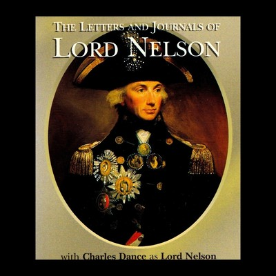 The Letters and Journals of Lord Nelson Audiobook, by Horatio Nelson