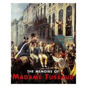 The Memoirs of Madame Tussaud Audiobook, by Madame Tussaud