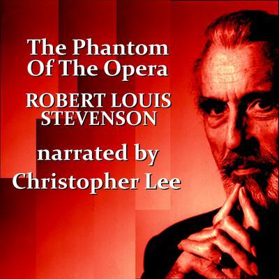 The Phantom of the Opera Audiobook, by Gaston Leroux