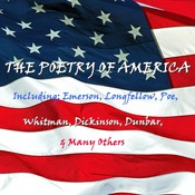 The Poetry of America Audiobook, by various authors, William Cullen Bryant, Ralph Waldo Emerson, Henry Wadsworth Longfellow, Edgar Allan Poe, Paul Laurence Dunbar