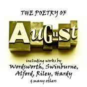 The Poetry of August: A Month in Verse Audiobook, by William Wordsworth, Algernon Charles Swinburne, Henry Alford, Thomas Hardy