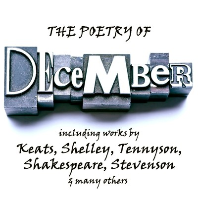 The Poetry of December: A Month in Verse Audiobook, by various authors