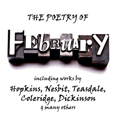 The Poetry of February: A Month in Verse Audiobook, by various authors