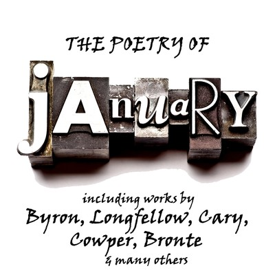 The Poetry of January: A Month in Verse Audiobook, by various authors