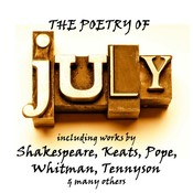 The Poetry of July: A Month in Verse Audiobook, by William Shakespeare, John Keats, Emily Dickinson, Walt Whitman, Alexander Pope