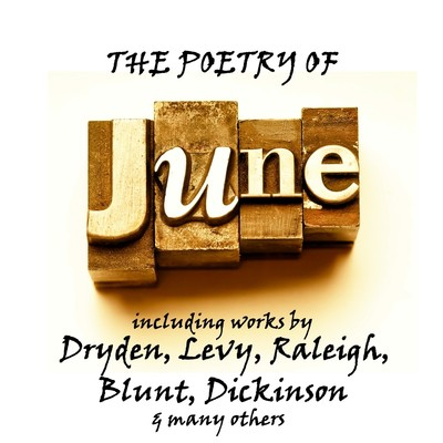 The Poetry of June: A Month in Verse Audiobook, by various authors