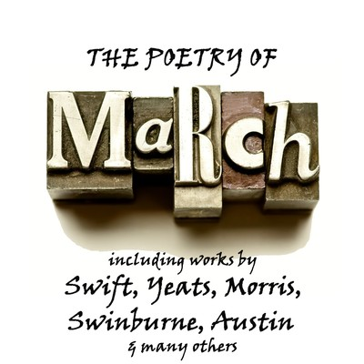 The Poetry of March: A Month in Verse Audiobook, by various authors