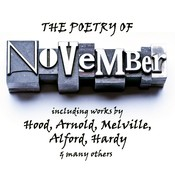 The Poetry of November: A Month in Verse Audiobook, by various authors, Johann Wolfgang von Goethe, William Wordsworth, Herman Melville, Sara Teasdale, Archibald Lampman, Thomas Hardy, Janet Hamilton, John Keble