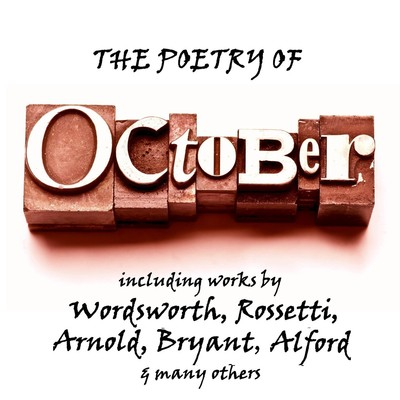 The Poetry of October: A Month in Verse Audiobook, by various authors