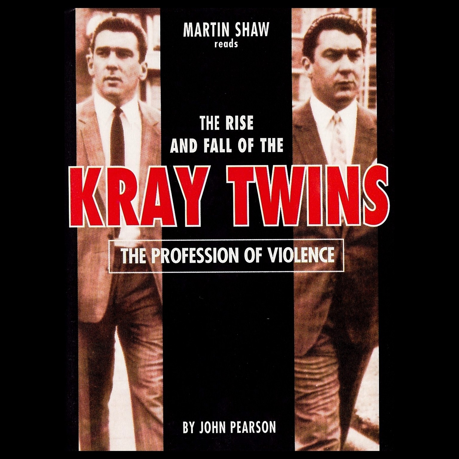 Printable The Profession of Violence: The Rise and Fall of the Kray Twins Audiobook Cover Art